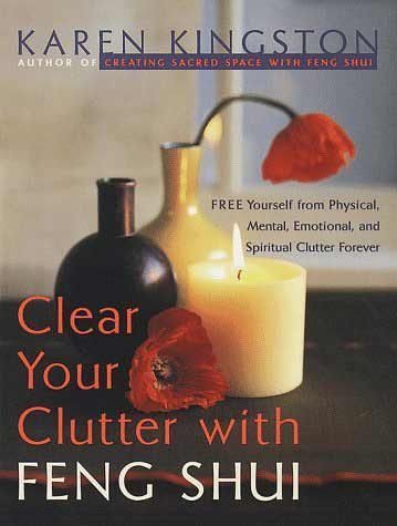 Clear Yout Clutter with Feng Shui